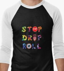 Stop, drop and roll Rainbow T-Shirt