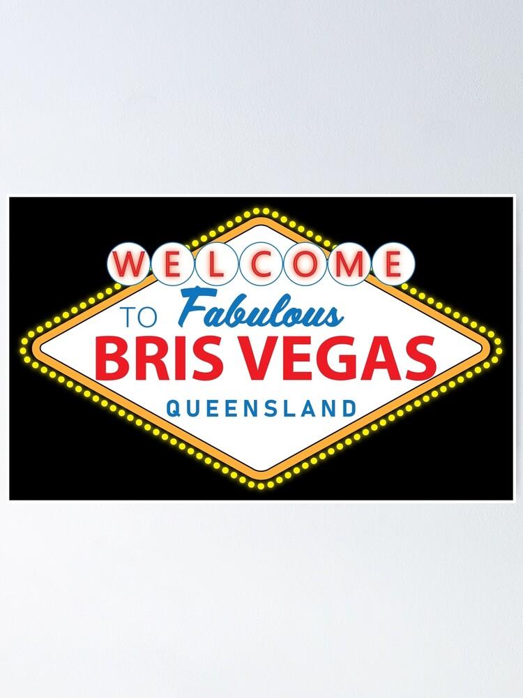 Alternate view of Bris Vegas Poster