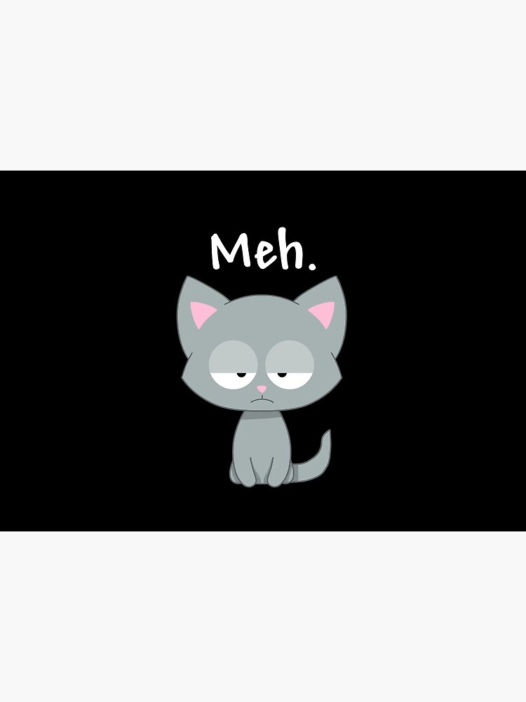 Meh Cat | Sarcastic Kitten by Kittyworks