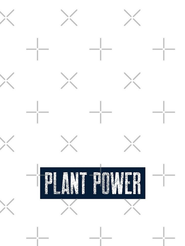 Plant Power For People Who Eat Plants by nikkihstokes