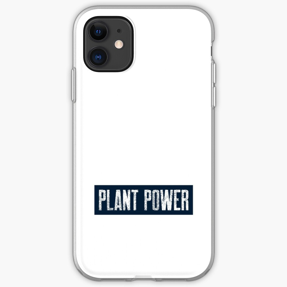 Plant Power For People Who Eat Plants iPhone Case & Cover