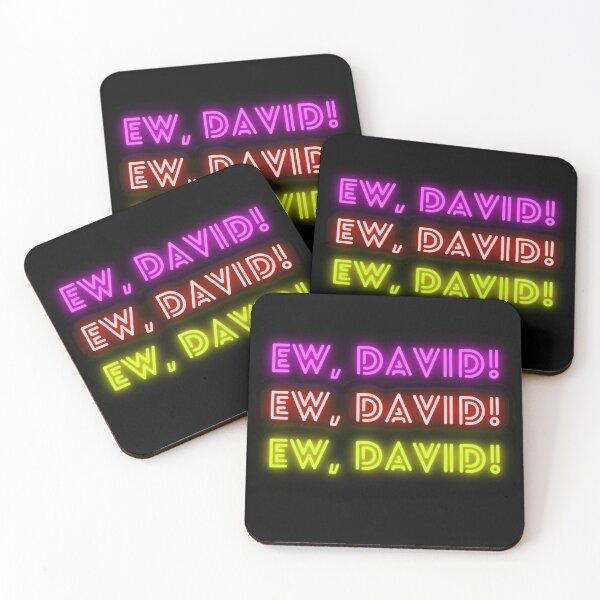 Ew, David! Alexis Rose Quote to David Rose  Coasters (Set of 4)