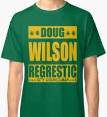 Doug Wilson Regrestic City Councilman Classic T-Shirt