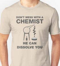 Don't Mess With Chemists Slim Fit T-Shirt