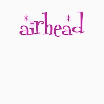 Airhead T Shirt by PixelRider