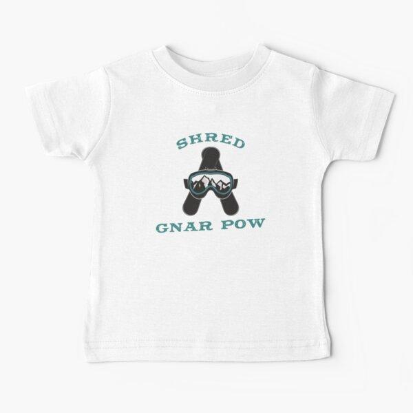 SHRED GNAR POW POW Baby T-Shirt