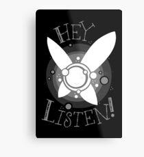 Lámina metálica Hey! Escucha