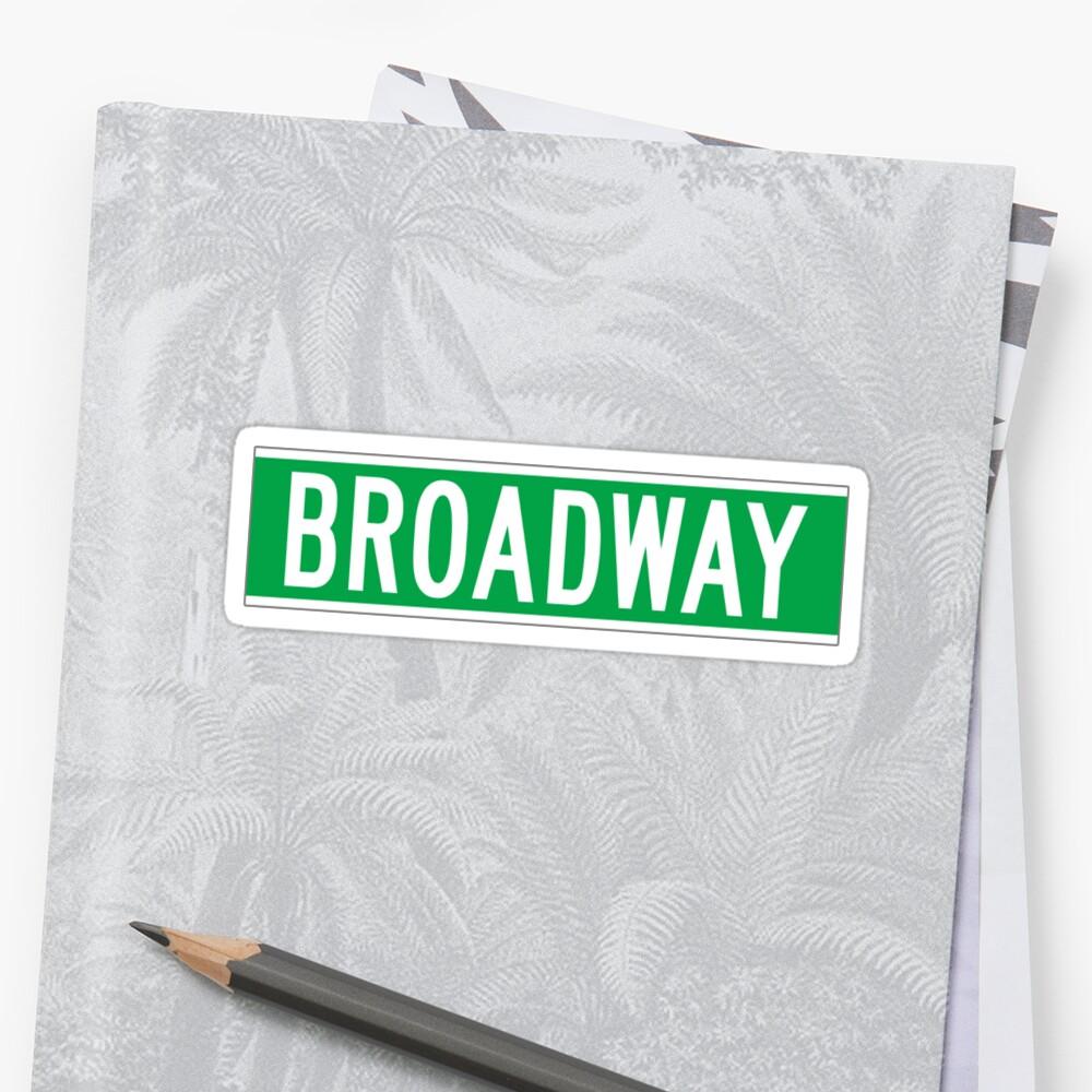 Broadway, New York Street Sign by worldofsigns