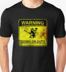 Warning: Teemo On Duty  Unisex T-Shirt