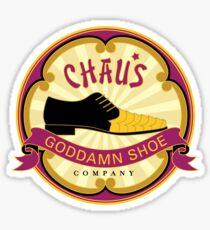 Chau's Goddamn Shoe Company Sticker