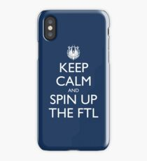 Keep Calm and Spin Up The FTL (Blue iPhone Case