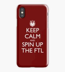 Keep Calm and Spin Up The FTL (Red) iPhone Case