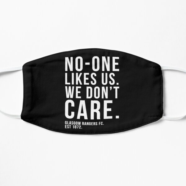 Glasgow Rangers - No-One Likes Us, We Don't Care Flat Mask