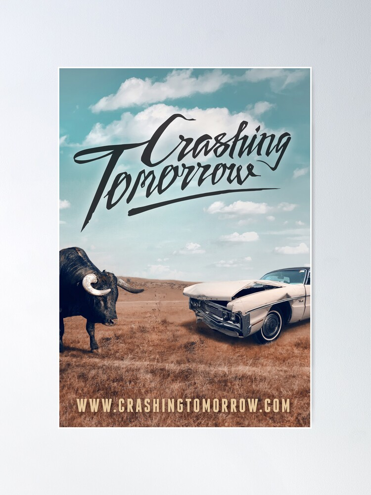 Alternate view of Crashing Tomorrow 'Bull & Car' Poster Poster