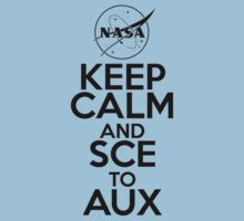 Keep Calm and SCE to AUX | Unisex T-Shirt