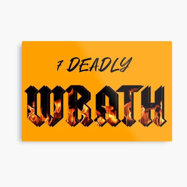 The 7 Deadly: WRATH  blck Metal Print
