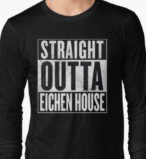 Straight Outta Eichen House Long Sleeve T-Shirt