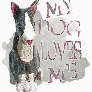 My Dog Loves Me by ginnyl52