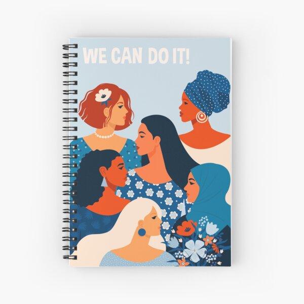 Nous pouvons le faire, les femmes ensemble dans le féminisme Cahier à spirale
