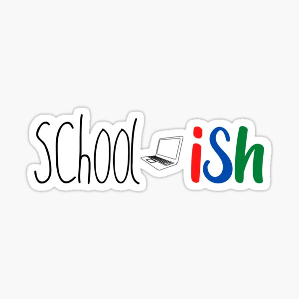 Back to School Ish Sticker
