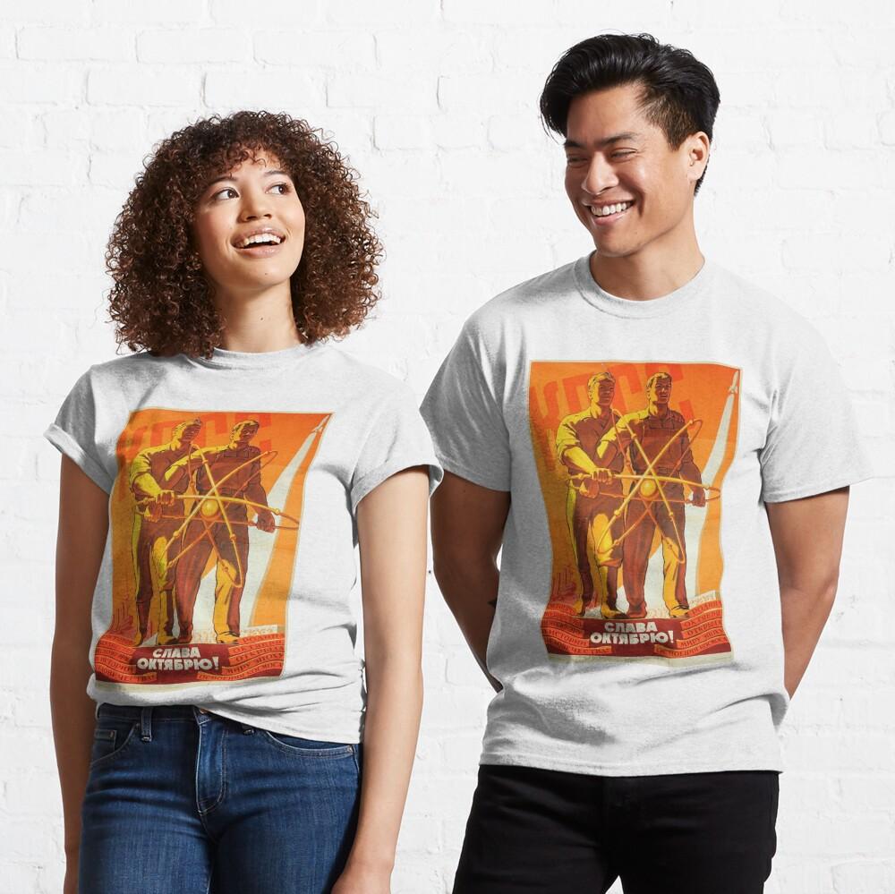 Soviet political poster: Glory to October. Советский политический плакат: Слава Октябрю Classic T-Shirt