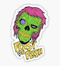 Feast On Flesh Sticker