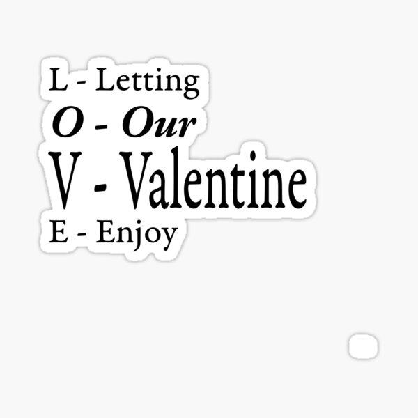 letting our valentine enjoy Sticker