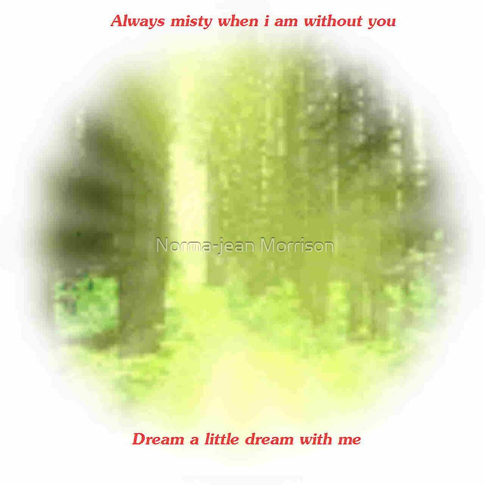 """""""Dream with me"""" by Norma-jean Morrison"""