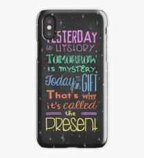 Today is a Gift iPhone Case/Skin
