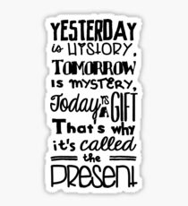 Today is a Gift Sticker