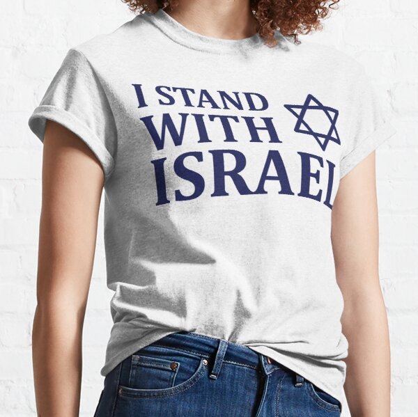I Stand with Israel Classic T-Shirt