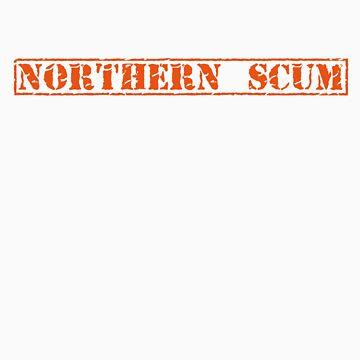 Northern Scum T Shirt by PixelRider