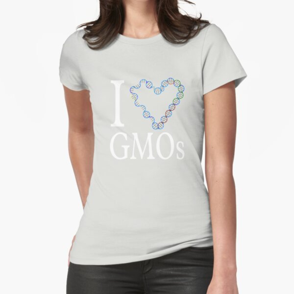 I Love (heart) GMOs Fitted T-Shirt