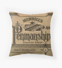 Merrill's Penmanship Primer, 1887 Throw Pillow