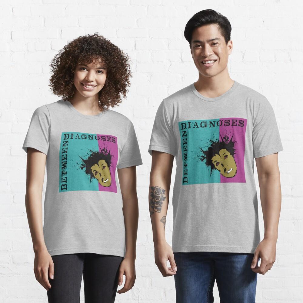Between Diagnoses Essential T-Shirt