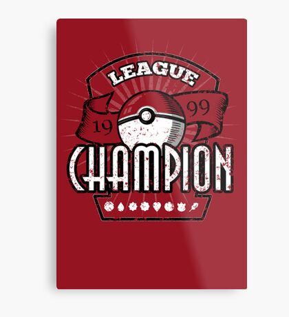 Pokemon League Champion Metal Print