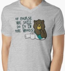 Hygiene-Obsessed Toilet Paper Bears - Of Course They Still Do It in the Woods - Charmin Bears Parody - Toilet Paper Bears Men's V-Neck T-Shirt