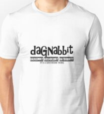 Dagnabbit Souther Cuss Words Unisex T-Shirt