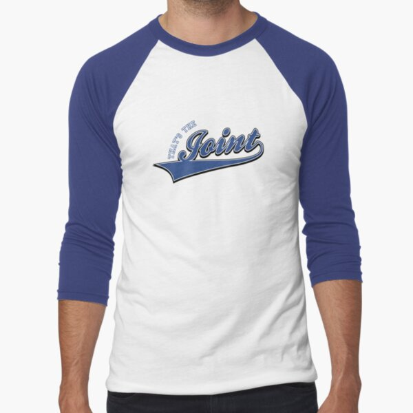 That's The Joint Baseball ¾ Sleeve T-Shirt
