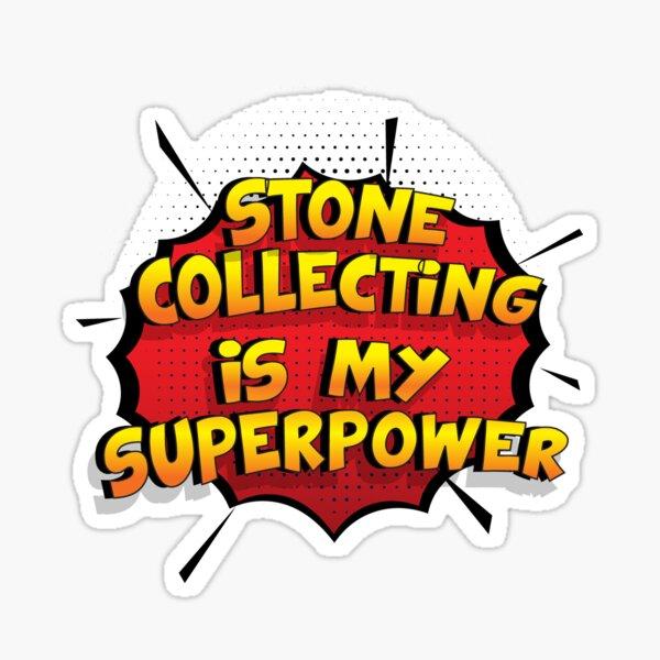 Stone Collecting ist mein Superpower Lustiges Stone Collecting Designgeschenk Sticker