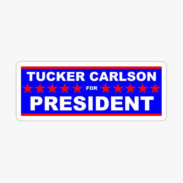 Tucker Carlson for President Sticker