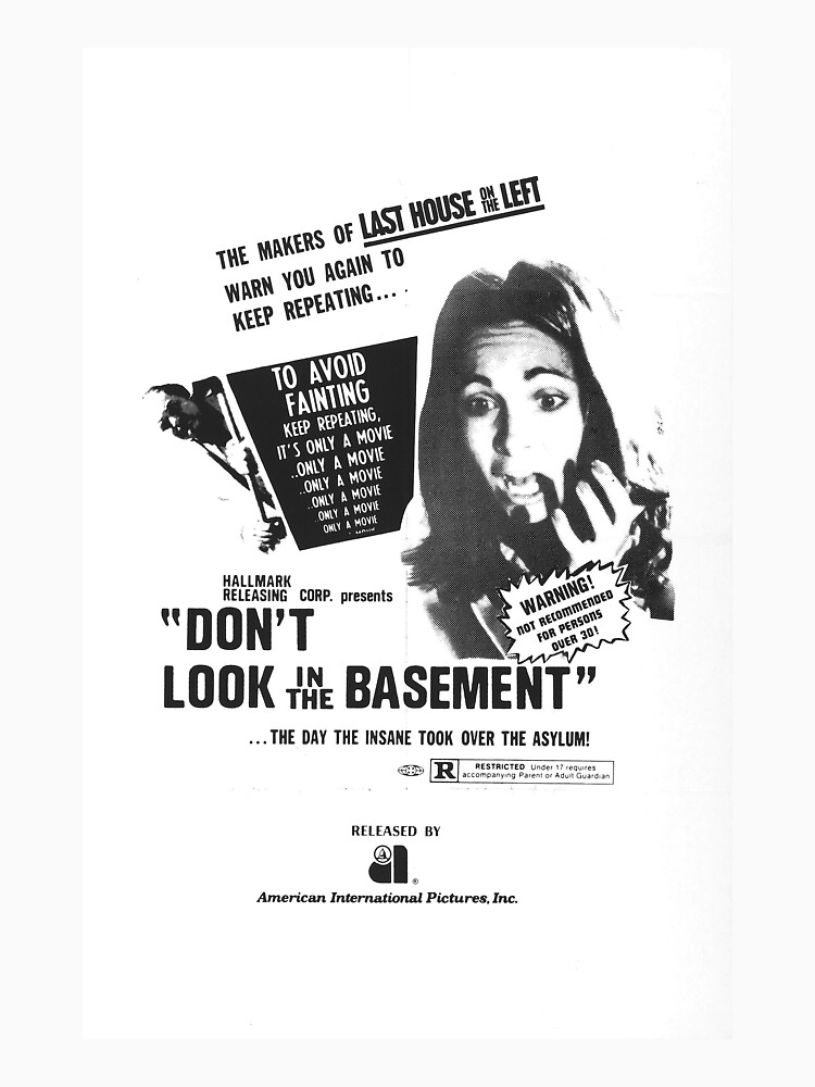 Don't Look in The Basement Poster by anorangemonkey
