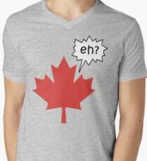 Funny Canadian eh T-Shirt T-Shirt