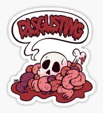 DISGUSTING Sticker