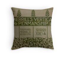 Merrill's Vertical Penmanship Primer, 1895 Throw Pillow