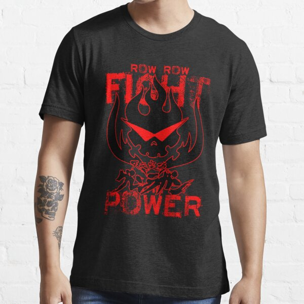 Row Row FIGHT the POWER Essential T-Shirt