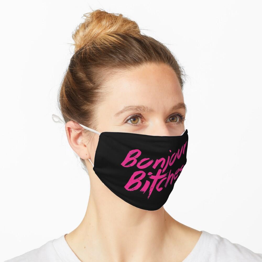 Bonjour Bitches Mask