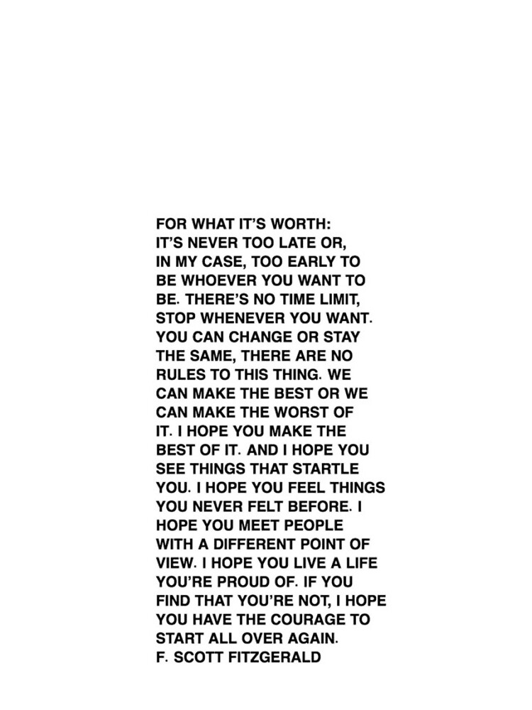For what it's worth - F. Scott Fitzgerald Quote by livideej