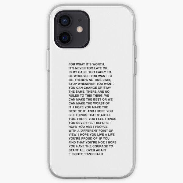 For what it's worth - F. Scott Fitzgerald Quote iPhone Soft Case