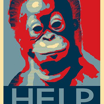 HELP - Give Hope by Orangutan